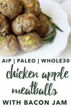 These Paleo Chicken Apple Meatballs are simple to make, but boast complex flavors from herbs, leeks, and a fig bacon dipping sauce. Paleo Chicken Recipes, Paleo Recipes, Real Food Recipes, Egg Free Recipes, Paleo Meals, Paleo Food, Veggie Food, Healthy Foods, Nightshade Free Recipes
