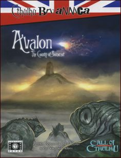 Cthulhu Britannica: Avalon | Book cover and interior art for Call of Cthulhu Roleplaying Game - CoC, Basic Role-Playing System, BRP, The Card Game, TCG, Miskatonic University, H. P. Lovecraft, fantasy, horror, Role Playing Game, RPG, Chaosium Inc. | Create your own roleplaying game books w/ RPG Bard: www.rpgbard.com | Not Trusty Sword art: click artwork for source