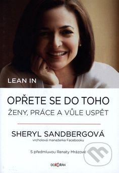 Lean in. Opřete se do toho (Sheryl Sandbergová)