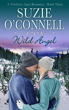 Wild Angel (Northstar Romances Book 6) by Suzie O'Connell http://www.amazon.com/dp/B00I86HJFM/ref=cm_sw_r_pi_dp_-xkGvb0A0Z01X