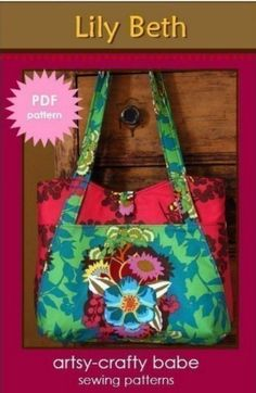 Artsy-Crafty Babe - Lily Beth - E-PATTERN-artsy-crafty babe, rebeka lambert, beki lambert, lily beth, bag, handbag, purse, tote, market, travel, holiday, weekend, vacation, sewing, instant, e-pattern, beginner, download, pdf, e-book, tutorial, digipattern