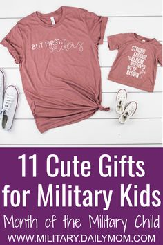 April is Month of the Military Child, and in order to show the special kids in our lives how awesome, strong, and resilient they are we have a list of gifts that military kids will love. Military Child Month, Military Love, Military Gifts, Military Brat, Military Spouse, Army Shirts, Kids Shirts, Diy Crafts For Kids Easy, Military Homecoming