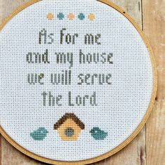 """As for me and my house, we will serve the Lord"""