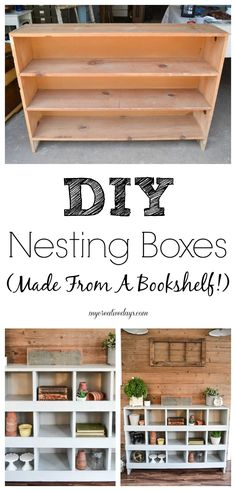 DIY Nesting Boxes - Love the look of nesting boxes, but don't want to spend a ton of money for them at an antique store? Make your own from an old bookshelf! Find out how from My Creative Days.