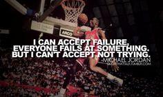 ~Michael Jordan
