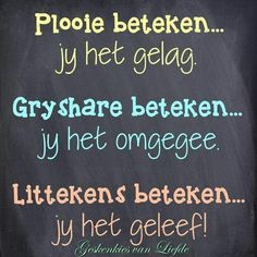 Afrikaanse Quotes, Motivational Quotes, Inspirational Quotes, Teaching Quotes, Plant Markers, Morning Wish, Mother Quotes, Handmade Books, Word Of God