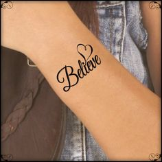 Temporary Tattoo Believe Heart Fake Tattoo Thin Durable Waterproof Fake Temporary Tattoos Wörter Tattoos, Fake Tattoos, Finger Tattoos, Temporary Tattoos, Body Art Tattoos, Tatoos, Heart Tattoos, Girl Tattoos, Wrist Tattoos For Women
