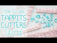 TheCakingGirl: How To Use Tappit Cutters - looks simple, I always take ages getting my letters out, and usually ruin most of them so must try this next time!