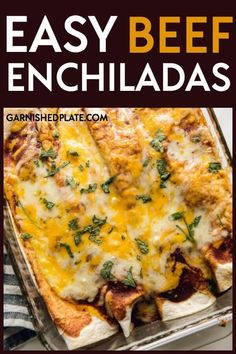 Are easy 5 ingredient meals that taste amazing your thing? Then you are in luck! These simple Easy Beef Enchiladas come together in minutes with a few surprising ingredients for a delicious dinner in under 30 minutes! #garnishedplate #enchiladas #beefrecipes #beefenchiladas #groundbeef #30minutemeal