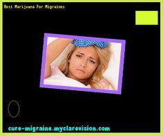 Best Marijuana For Migraines 173057 - Cure Migraine