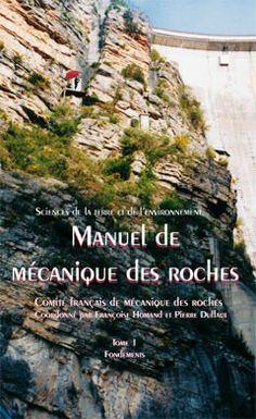 Manuel de mécanique des roches Tome I