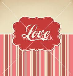 Retro love vector - by medveh on VectorStock®