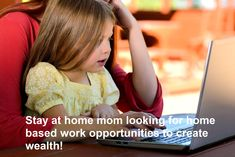 Stay at home mom looking for home based work opportunities.