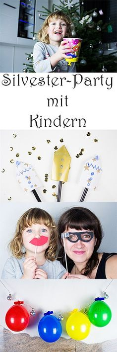 Silvester mit Kindern: 4 kreative Ideen für Party-Stimmung — Mama Kreativ New Year's Eve with children: 4 creative ideas for a party atmosphere Year's Eve Games For Teens, Crafts For Teens, Diy For Kids, Fun Crafts, Diy Silvester, New Years Eve Quotes, New Years Decorations, New Years Eve Party, Winter Theme
