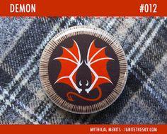 Demon Merit Badge  1 Pinback Button or Magnet by IgniteTheSky