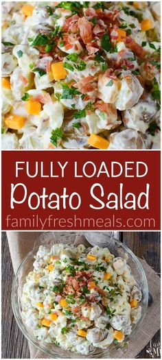 Fully Loaded Potato Salad recipe! This side dish will be the star of the show! LOVE this comfort food!