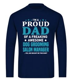 # Dog Grooming Salon Manager T-Shirt .  HOW TO ORDER:1. Select the style and color you want:2. Click Reserve it now3. Select size and quantity4. Enter shipping and billing information5. Simple as that!TIPS: Buy 2 or more to save shipping cost!Paypal | VISA | MASTERCARD#Service #Jobs #Beauty Jobs #Barber #Beautician #Hair Stylist #Hair Clippers #Hair Dresser #HairStylist #Cosmetologist #MenStyle #WomenStyle #Manicurist #Occupations #Model #Salon