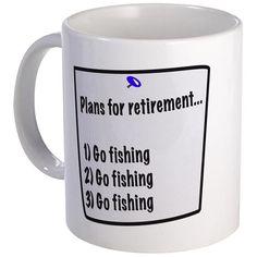 Retirement Plans 11 oz Ceramic Mug Retirement Plans (fishing) Mug by Vicki - CafePress