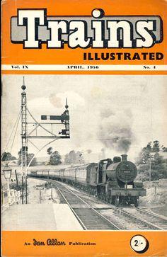Trains Illustrated, April 1956.