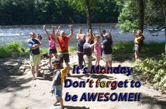 Maximize your awesomeness and have a great Monday!  #youcandoit #monday