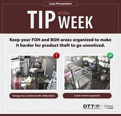 LP Tip of the Week: Keep your FOH & BOH areas organized to make it harder for product theft to go unnoticed. #DTTLPTips