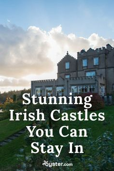 """Dotted with regal castles-turned-hotels, the Emerald Isle has the type of majestic lodgings that can turn your """"once upon a time"""" fairytale into a """"happily ever after"""" reality. Opulent interiors, medieval, manicured exteriors, and ultra-luxurious amenities are just a few of the things that will help give you a taste of the finer life. To help you find the perfect property, we pulled together a list of the country's most gorgeous castle hotels that are fit for royalty."""