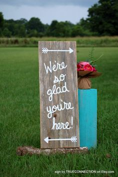 Were So Glad Your Here Rustic Wedding Sign Welcome Sign Romantic Weddings Hand Painted Reclaimed Wood Vintage Weddings Road Signs Barn