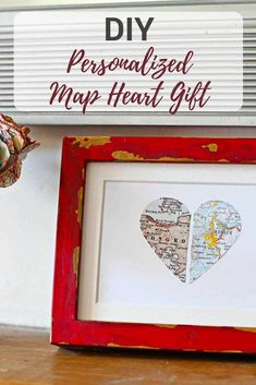 Make a thoughtful personalized map gift with a paper map heart in a painted IKEA Ribba frame. A lovely gift for Valentine's, Birthday or Anniversary #personalizedgift #mapgift #mapheart #valentine'sgift #valentinesday
