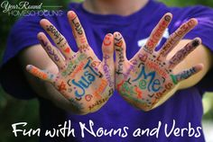 Fun with Nouns and Verbs - http://www.yearroundhomeschooling.com/fun-nouns-verbs/