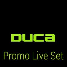 Duca - Promo Live Set June 2014