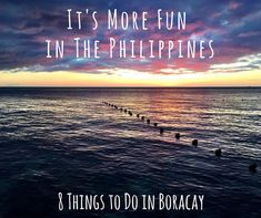 As they say, it's more fun in the Philippines!Wondering what to do in Boracay? Take a look below to learn more about some of the fun things to do!