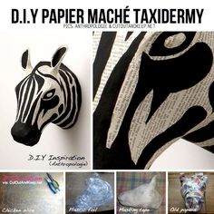 I love me some papier mache! Anthropologie look-a-like Papier Mache Zebra Taxidermy Diy Paper, Paper Art, Paper Crafts, Diy Projects To Try, Art Projects, Fun Crafts, Arts And Crafts, Zebras, Do It Yourself Baby