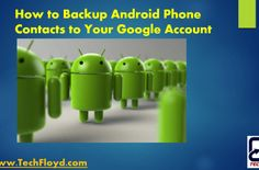 How to Backup Android Phone Contacts to Your Google Account