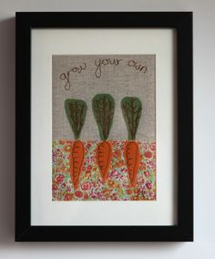 'Grow Your Own' is a freestyle machine embroidered picture inspired by the current trend to get mucky and grow your own food. These tasty carrots are nestled in the prettiest Liberty-print mud! Freestyle machine embroidery is done with a sewing machin. Freehand Machine Embroidery, Free Machine Embroidery Designs, Embroidery Ideas, Allotment Design, Liberty Print, Grow Your Own, Fabric Scraps, Diy And Crafts, Sewing Projects