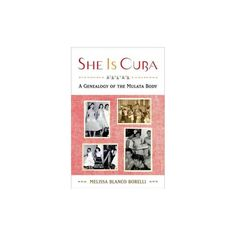She Is Cuba (Hardcover)