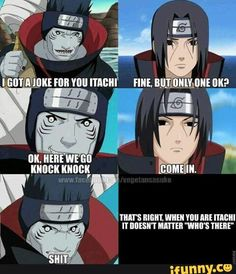 When you're Itachi it doesn't matter who's there!