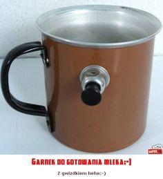 Garnek do gotowania mleka:-) Poland People, Childhood, Memories, Retro, Tableware, Humor, Tin Cans, Historia, Poland