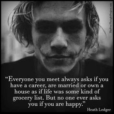 The Joker. Heath Ledger He was my favorite Joker😢 Heath Joker, Joker Joker, The Joker, Great Quotes, Me Quotes, Motivational Quotes, Inspirational Quotes, Quotes Positive, Actor Quotes