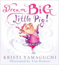 """This book trailer features the children's picture book """"Dream Big, Little Pig,"""" by Kristi Yamaguchi; illustrated by Tim Bowers. Big Little, Little Pigs, Kristi Yamaguchi, Personalized Books For Kids, Fiction, Responsive Classroom, Hopes And Dreams, Inspiration For Kids, Pattaya"""