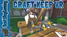 CRAFT KEEP VR GAMEPLAY ON THE VIVE - SCOTTDOGGAMING  http://youtu.be/0L2KuG57E4U CRAFT KEEP VR GAMEPLAY ON THE VIVE - SCOTTDOGGAMING Do you want to craft magnificent blades and brew powerful concoctions for local adventurers? If the answer is yes - and why wouldn't it be? - the position of local trainee Alchemist-blacksmith has just become available thanks to a staffing grievance from the resident dragon who decided to eat our last trainee. Please see below for more details on the job role…