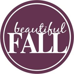 Beautiful Fall tag ❤ liked on Polyvore featuring autumn, fall, words, quotes, tekst, backgrounds, circle, circular and round