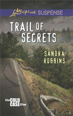 Amazon.com: Trail of Secrets (The Cold Case Files) eBook: Sandra Robbins: Kindle Store