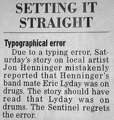 Typographical Error: Drums not Drugs ~ Funny Newspaper Headline Fails Funny Headlines, Newspaper Headlines, Newspaper Funnies, Commercial Ads, Thats The Way, Funny Signs, Laugh Out Loud, Laugh Laugh, Spelling