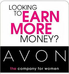 AVON with Dixie Jean: Looking to Earn More Money?  AVON can be the answe...