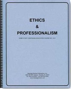 This home study course will advise and remind you of the many ways that ethics plays a part in the practice of massage therapy and bodywork. The course is designed to provide you with the information necessary to recognize situations that create ethical dilemmas and guidance in handling them.