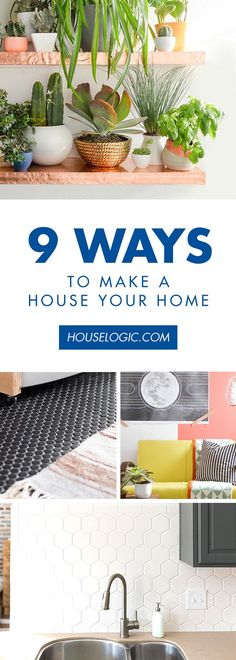 How to make a house a home? These simple DIY projects like wall treatments and tips about mixing up your furniture style will help make your house your home.