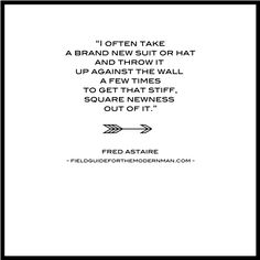 :: fred astaire #quote #menswear ::