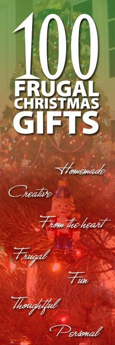 The key to a wonderful Christmas isn't a big budget, but to be thoughtful and personal in your gift giving. 100+ ideas for frugal gifts. http://www.biblemoneymatters.com/100-frugal-creative-homemade-christmas-gifts/