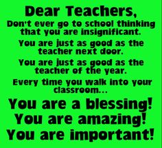 Teacher inspiration!  Teacher motivation!