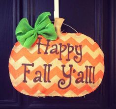 Hey, I found this really awesome Etsy listing at http://www.etsy.com/listing/159797585/happy-fall-hand-painted-chevron-pumpkin